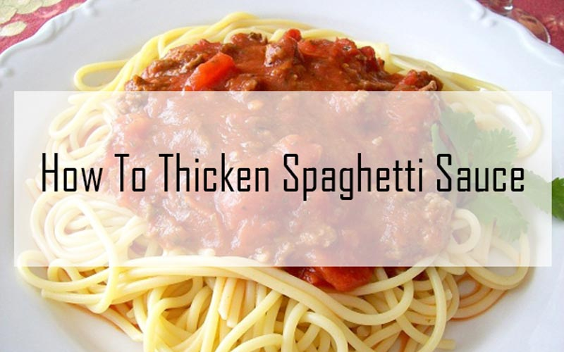 how to thicken spaghetti sauce. Black Bedroom Furniture Sets. Home Design Ideas