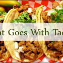 what-goes-with-tacos